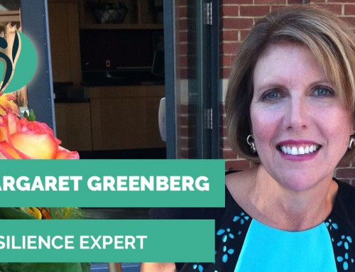 The interview with resilience expert: Margaret Greenberg