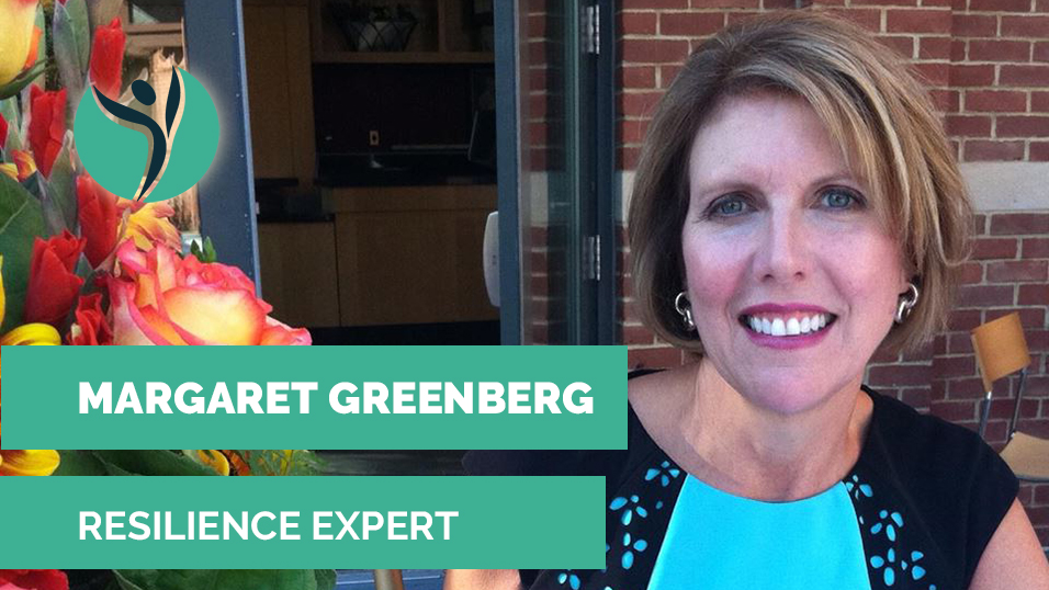 Interview with resilience expert Margaret Greenberg