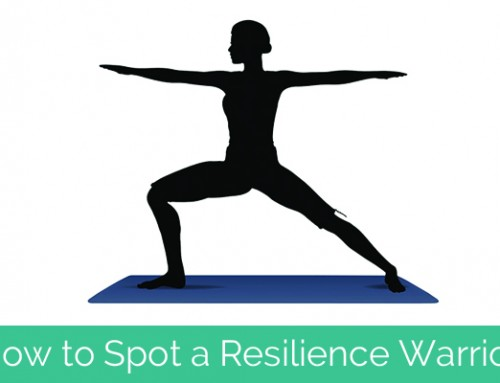 8 Ways to Spot a Resilience Warrior