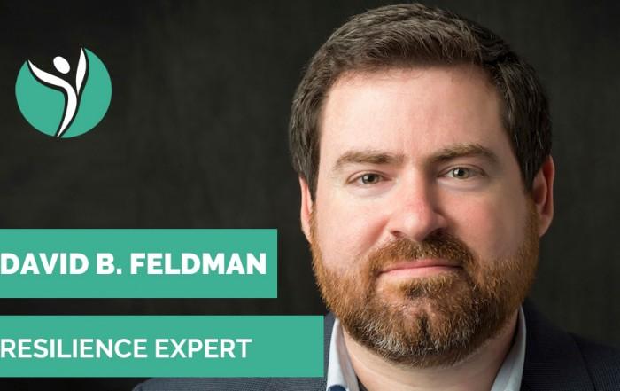 Resilience expert David B. Feldman